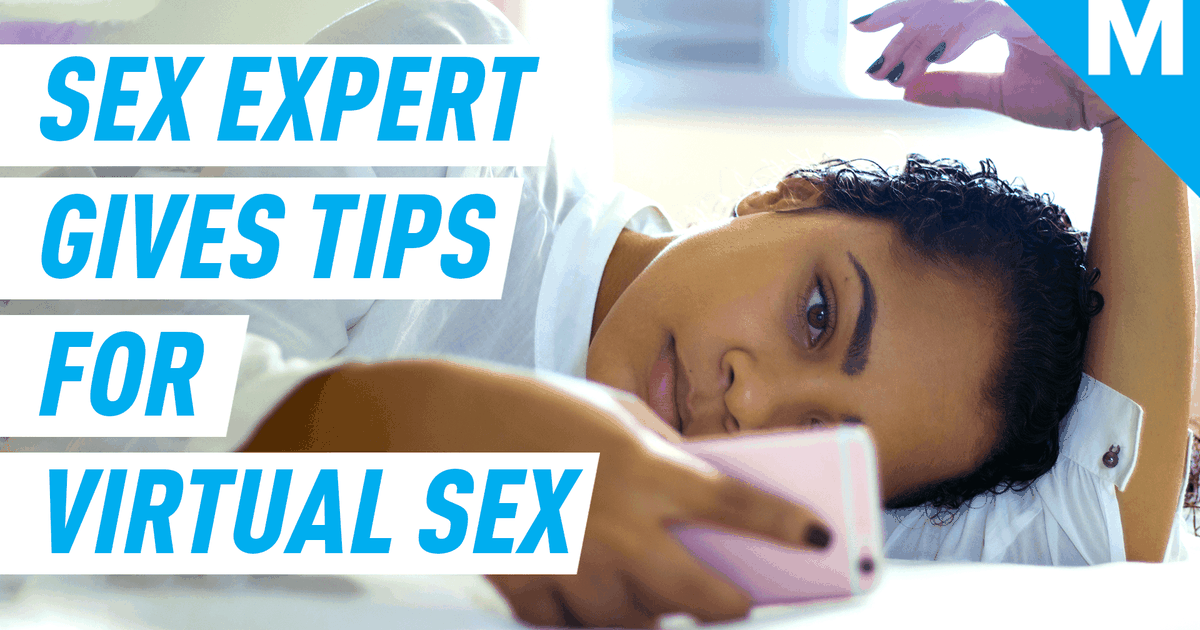 How to have virtual sex according to a sex expert
